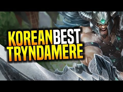Best Tryndamere Korea! - Korean Master Tryndamere OTP! | Korean Masters Be Challenger