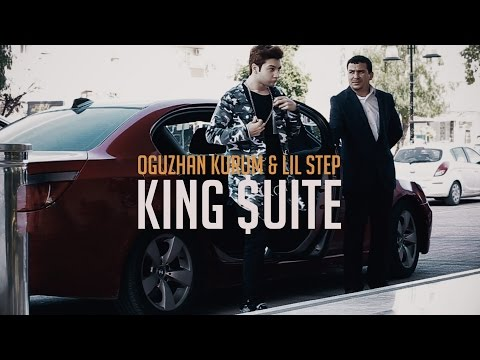 Oğuzhan Kurum - King $uite ft. Lil Step (Video Klip)