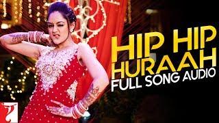 Hip Hip Huraah - Full Song Audio | Mere Dad Ki Maruti | Sonu Kakkar | Sachin Gupta