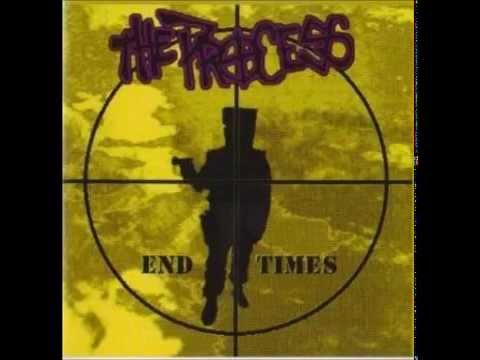 The Process - End Times