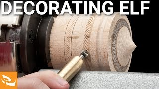 Decorating Elf by Henry Taylor | Woodturning How-to