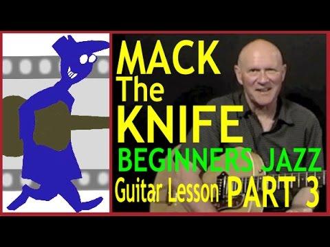 Mack The Knife For Beginner Jazz Guitar Part 3 Youtube