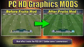 [PES 2017] PC HD Graphics MODs Online (By Fruits) | Install