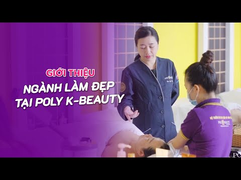 [FPT POLYTECHNIC] Giới thiệu ngành Làm đẹp tại Poly K-Beauty