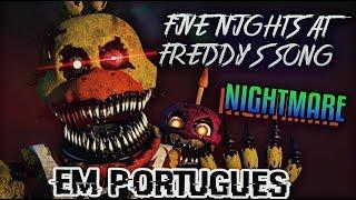 Nightmare Just Sleep Just Dream FNaF Song Em Português NateWantsToBattle Tribute