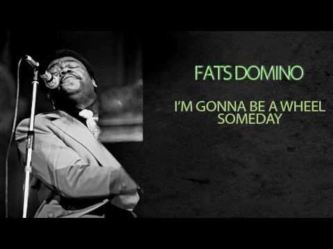 FATS DOMINO - I'M GONNA BE A WHEEL SOMEDAY mp3
