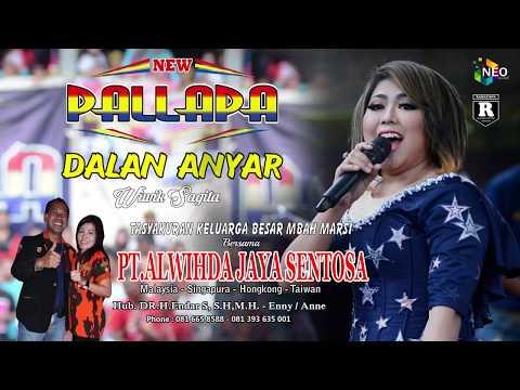 DALAN ANYAR WIWIK SAGITA NEW PALLAPA LIVE GEMBLUNG SUKOLILO 2018