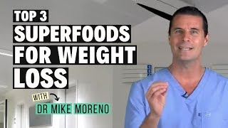 3 Superfoods to Help You Lose Weight FAST | 17 Day Diet | Dr Mike