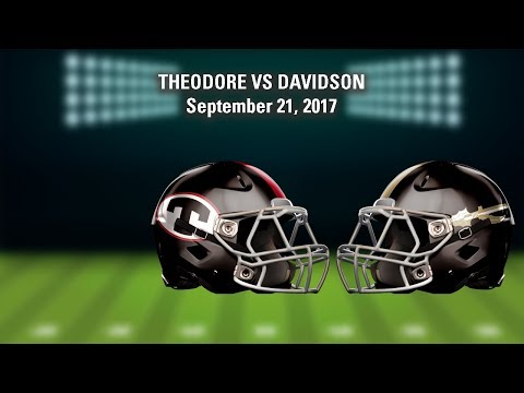 LIVE! Theodore vs Davidson (High School Football)