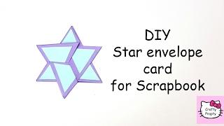 DIY Star card for scrapbook/Diy Tutorial for Scrapbook/diy Star envelope card for Scrapbook
