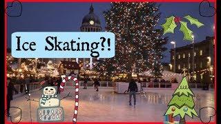 Ice Skating?! Nottingham Winter Wonderland December 3rd Vlogmas 2018 / University vlog