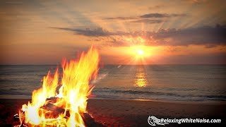 Campfire & Ocean Waves White Noise | Relax, Focus or Sleep Better | 10 Hours