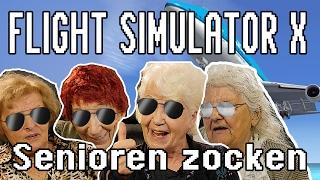 Microsoft Flight Simulator X - Senioren zocken!!!