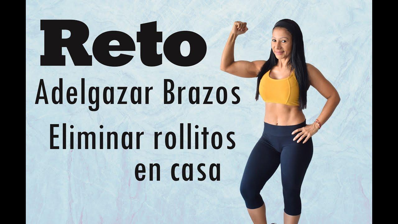 RETO   ADELGAZAR BRAZOS  REDUCIR ROLLITOS DE LA ESPALDA  RUTINA 12