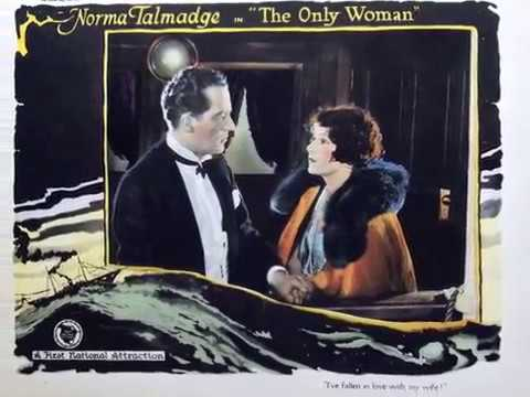 The Only Woman   Norma Talmadge   Sidney Olcott
