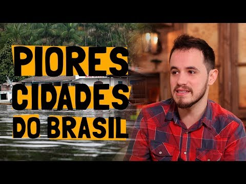 A PIOR CIDADE Pra VIVER Em CADA ESTADO Do Brasil