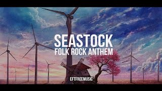 Seastock - Folk Rock Anthem