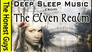 Journey into Dreams: Music of The Elves. Gentle Fantasy Elven Music for Deep Sleep & Insomnia