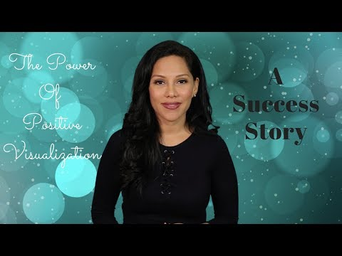 The Power of Positive Visualization - A Success Story