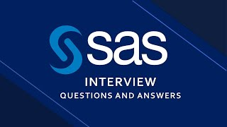 SAS Interview Questions and Answers  | SAS |