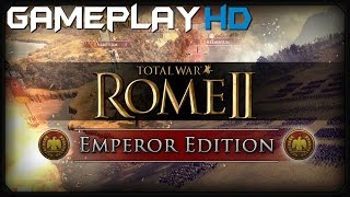 Total War: ROME II - Emperor Edition Gameplay (PC HD)