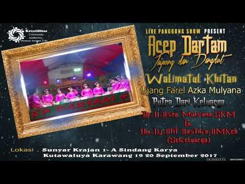 ACEP DARTAM GROUP Part 2 Edisi Malam (Karawang)