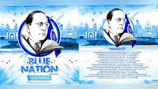 Blue Nation The Full Album || SuperHit NonStop Bhim Geete || DJ HK Style Mumbai | भिम गीते