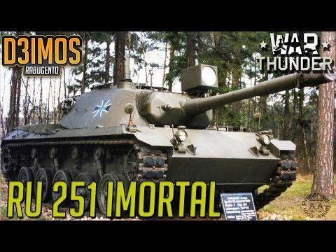 WAR THUNDER: RU-251 IMORTAL FINAL! PS: Não é o mesmo video de Sábado!