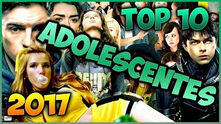 Top 10 Peliculas Para Adolescentes 2017 | Top Cinema