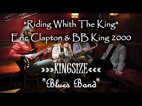 "KINGSIZE Blues Band ""Riding With The King"""