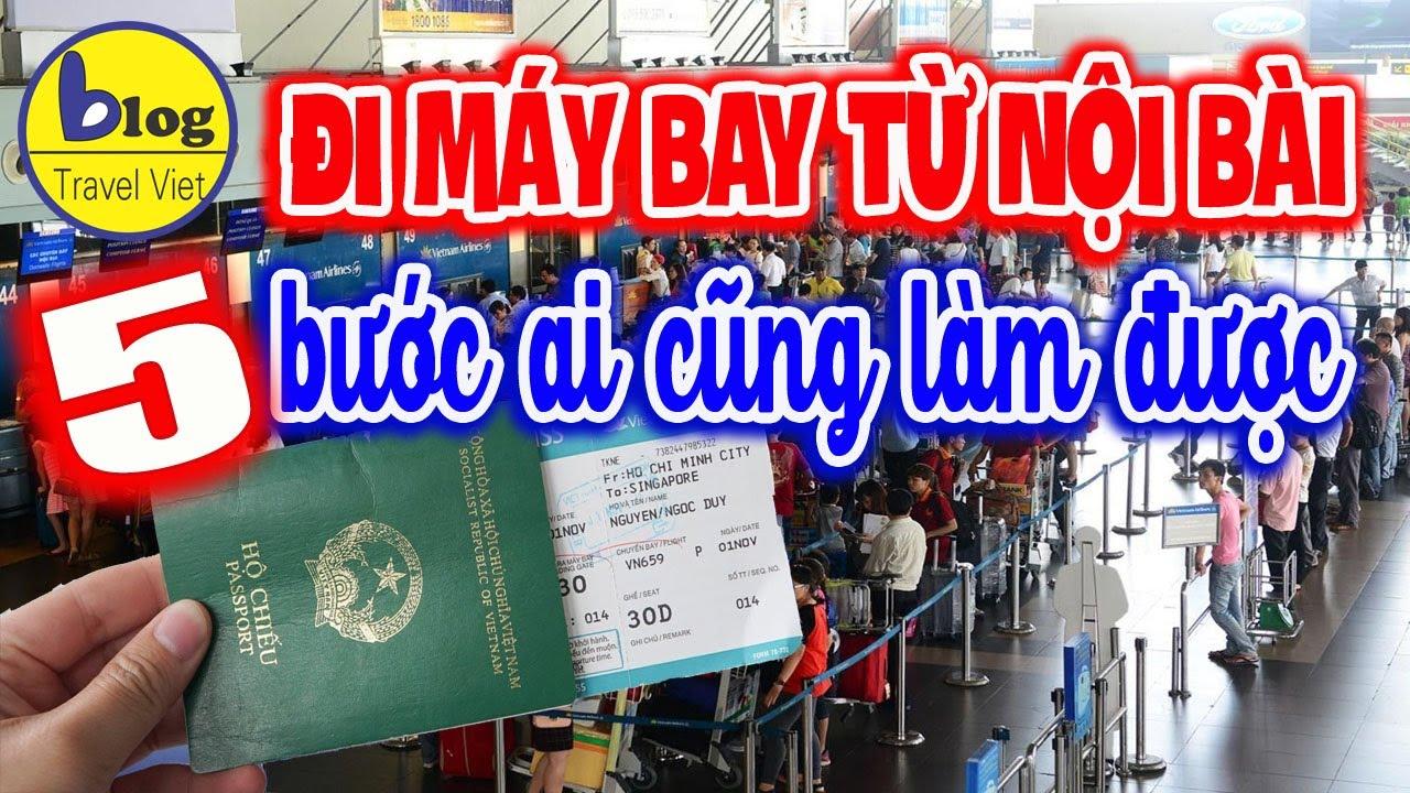 Lần đầu tiên đi máy bay từ sân bay Nội Bài phải làm sao?