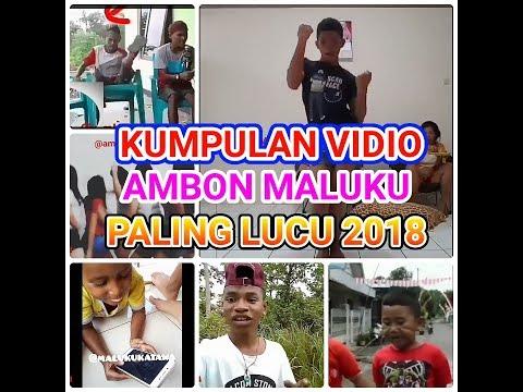 MALUKU AMBON KUMPULAN VIDIO LUCU 2018 VERSI ANAK AMBON