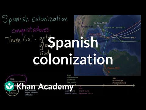 Spanish Colonization | Period 1: 1491-1607 | AP US History | Khan Academy