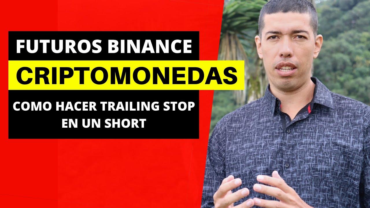 BINANCE SHORT TRADING 2020 [Tutorial como hacer trailing stop] Semillero de ingresos 1