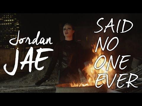 Jordan JAE - Said No One Ever (Official Music Video)