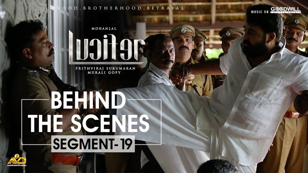 LUCIFER Behind The Scenes - Segment 19 | Mohanlal | Prithviraj Sukumaran | Antony Perumbavoor