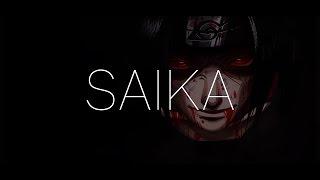 Naruto Shippuden - SAIKA (Mindshift Remix)