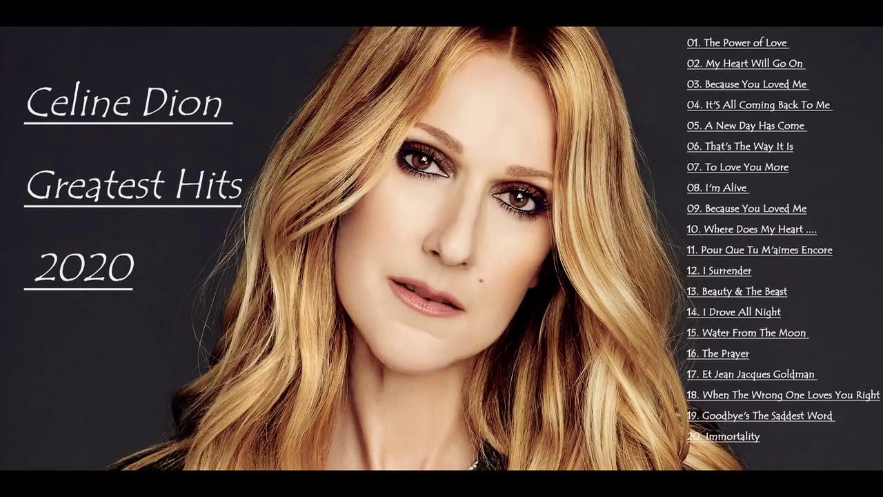 Download Celine Dion Greatest Hits Full Album Live 2020 Best Of Celine Dion