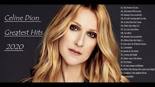 Celine Dion Greatest Hits Full Album Live 2020 Best Of Celine Dion