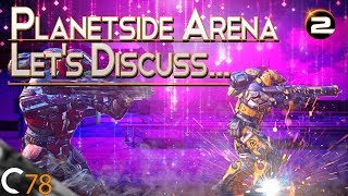 Planetside Arena... Let's Discuss   Planetside 2 Gameplay