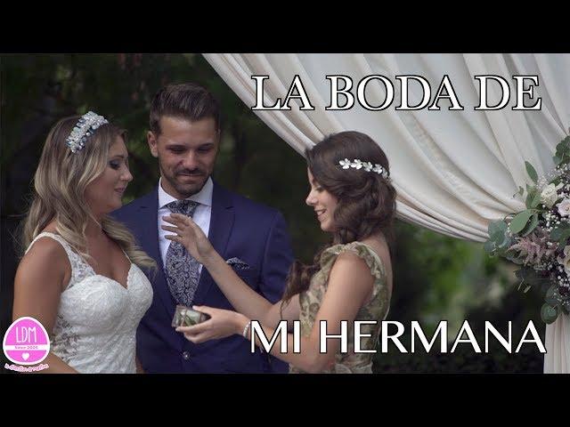 LA BODA DE MI HERMANA 👰🏻 Por fin se casa!!!! LA DIVERSION DE MARTINA