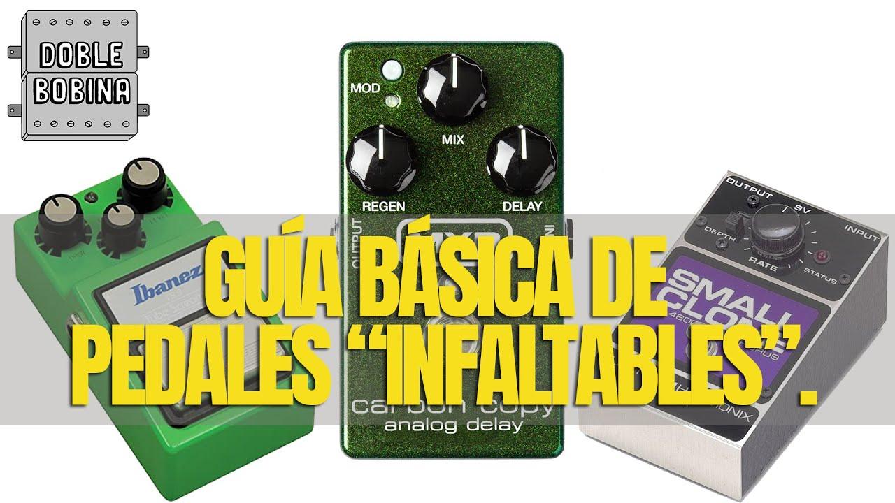 """Guía básica de pedales """"infaltables""""."""