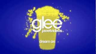 Glee Cast - Dream On (karaoke version)