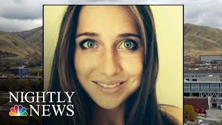 Murdered Utah College Student Recently Ended Relationship With Suspected Killer | NBC Nightly News