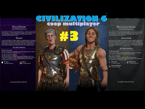 Civ6 Co-op Multiplayer | Ep3: 2960 - 2560 BC