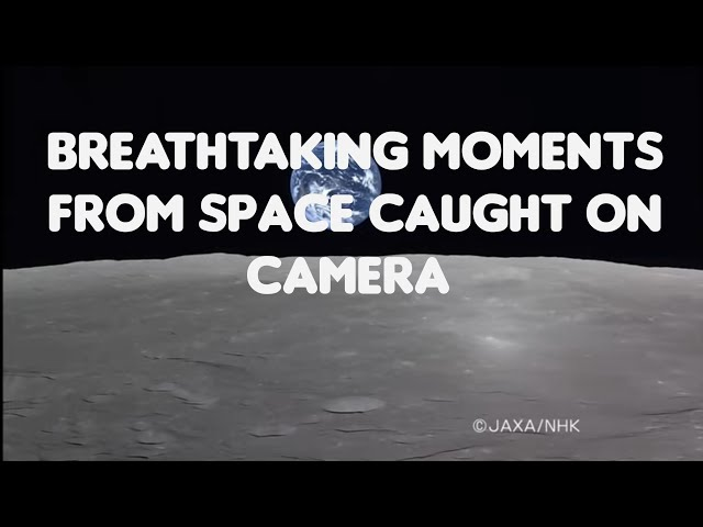 Flat Earth: Breathtaking moments from space caught on camera