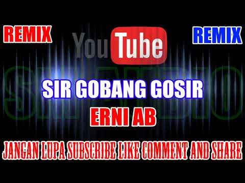 Karaoke Remix KN7000 Tanpa Vokal | Sir Gobang Gosir - Erni AB HD