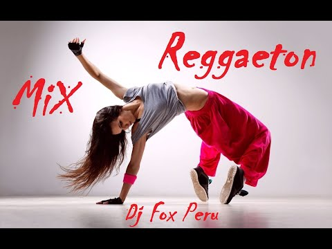 DJ FOX PERU - Mix Reggaeton