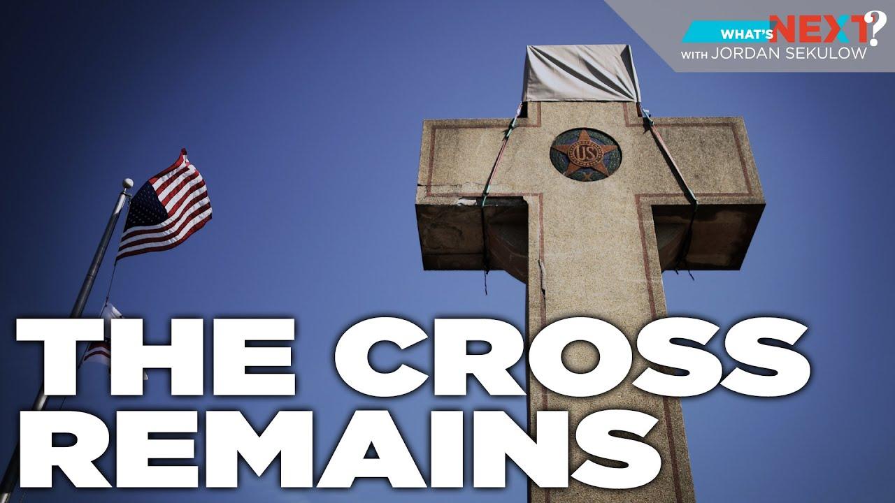 ACLJ What's Next? Episode 2: Memorial Cross Victory