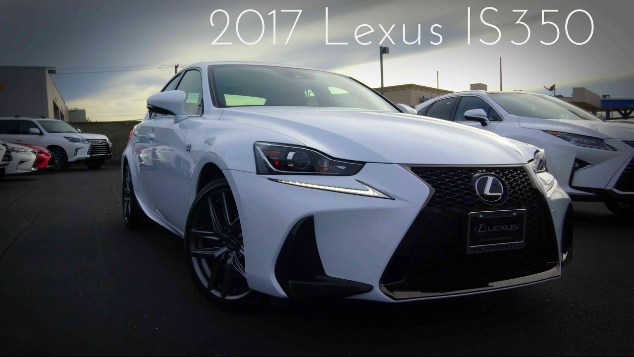 Amazing 2017 Lexus IS350 F Sport 3.5 L V6 Review   YouTube